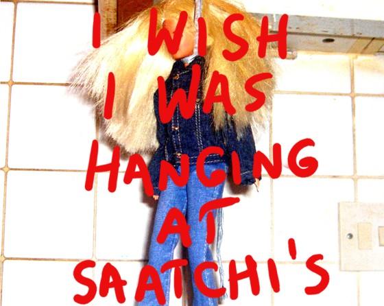I wish I was hanging at Saatchi's
