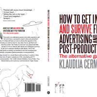 The Book: 'How to get into and survive Film, Advertising and TV Post-production - The Alternative Guide'